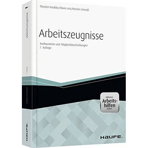Thorsten Knobbe - Arbeitszeugnisse - inkl. Arbeitshilfen online: Textbausteine und Tätigkeitsbeschreibungen - Preis vom 18.10.2020 04:52:00 h