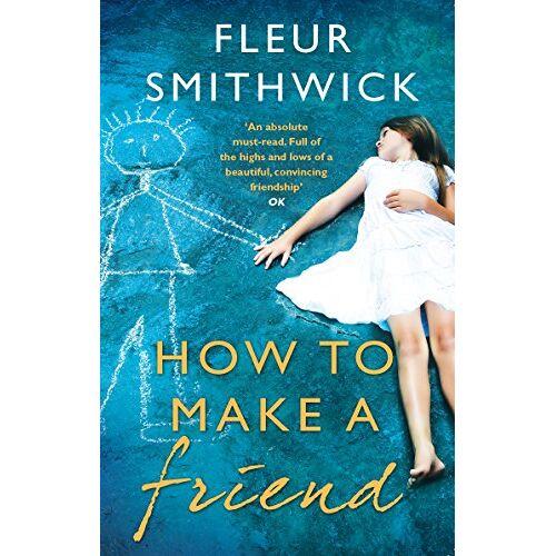 Fleur Smithwick - How To Make A Friend - Preis vom 11.05.2021 04:49:30 h