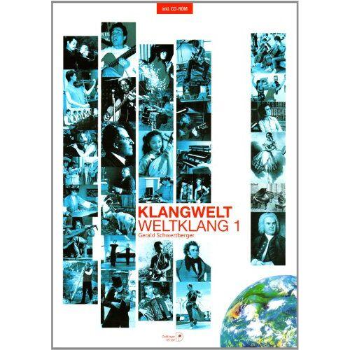 Gerald Schwertberger - Klangwelt - Weltklang 1: mit CD-ROM - Preis vom 06.05.2021 04:54:26 h