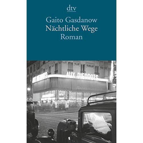 Gaito Gasdanow - Nächtliche Wege: Roman - Preis vom 17.01.2021 06:05:38 h