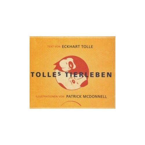 Eckhart Tolle - Tolles Tierleben - Preis vom 18.04.2021 04:52:10 h