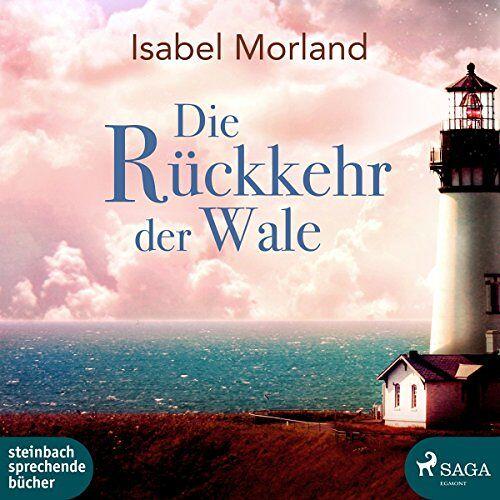 Isabel Morland - Die Rückkehr der Wale - Preis vom 05.03.2021 05:56:49 h