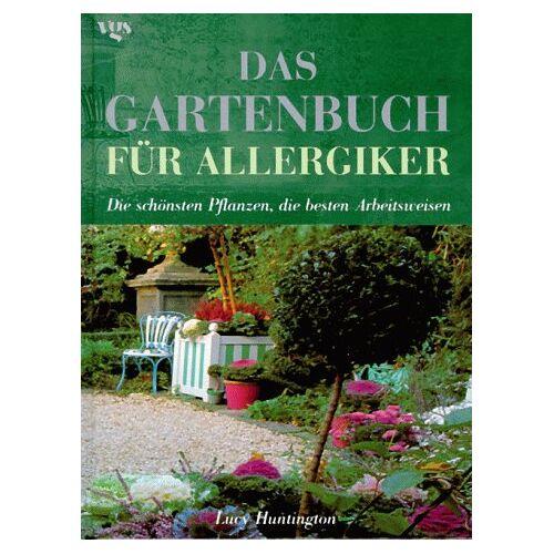 Lucy Huntington - Das Gartenbuch für Allergiker - Preis vom 18.02.2020 05:58:08 h
