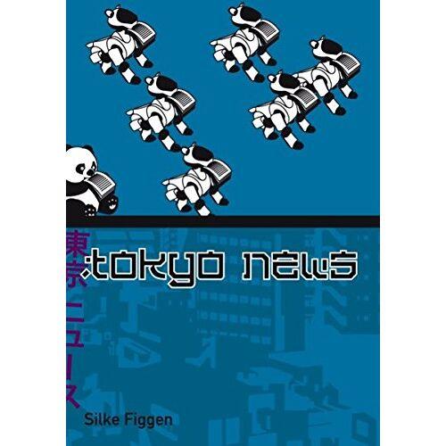 Silke Figgen - Tokyo News - Preis vom 15.04.2021 04:51:42 h