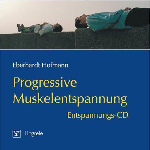 Eberhardt Hofmann - Progressive Muskelentspannung. 2 CDs: Entspannungs-CD - Preis vom 25.02.2021 06:08:03 h