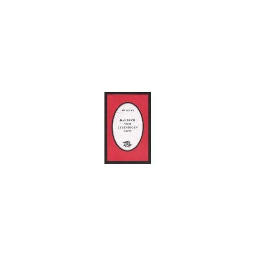 Bô Yin Râ - Das Buch vom lebendigen Gott - Preis vom 11.05.2021 04:49:30 h