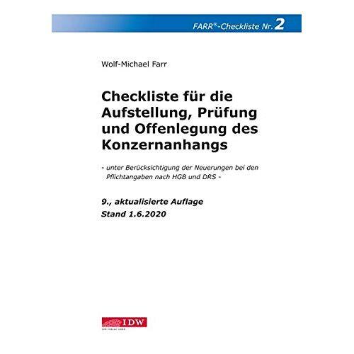 Wolf-Michael Farr - Farr, Checkliste 2 (Konzernanhang), 9. Aufl.: - unter Berücksichtigung der neuen Pflichtangaben nach dem Bilanzrichtlinie-Umsetzungsgesetz (BiLRUG) sowie der DRS - Stand: 30.06.2020 - Preis vom 18.10.2020 04:52:00 h