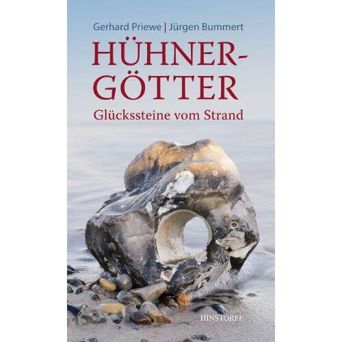 Gerhard Priewe - Hühnergötter. Glückssteine vom Strand - Preis vom 13.05.2021 04:51:36 h