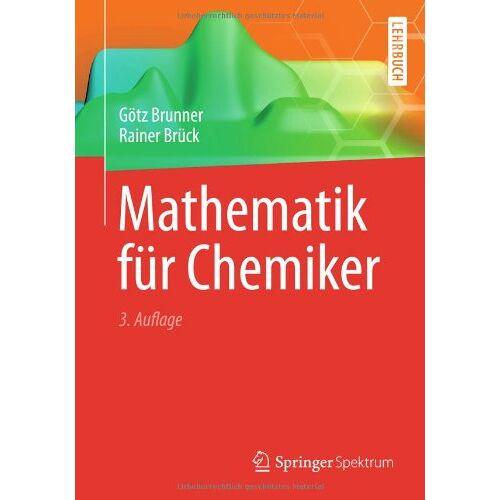 Götz Brunner - Mathematik für Chemiker - Preis vom 04.04.2020 04:53:55 h