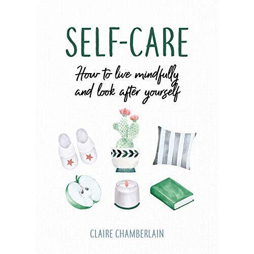 Claire Chamberlain - Chamberlain, C: Self-Care - Preis vom 21.10.2020 04:49:09 h