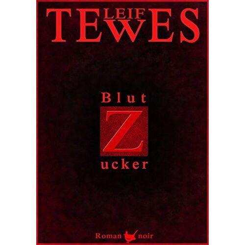 Leif Tewes - Blutzucker - Preis vom 19.02.2020 05:56:11 h