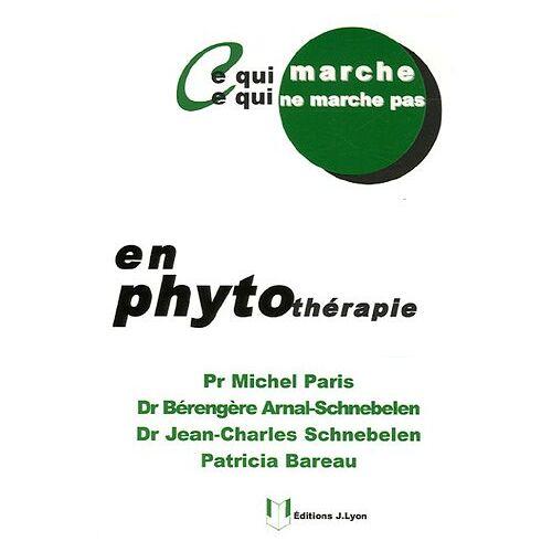 Michel Paris - Ce qui marche, ce qui ne marche pas en phytothérapie - Preis vom 11.05.2021 04:49:30 h