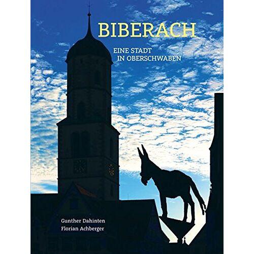 Biberacher Verlagsdruckerei GmbH & Co. KG - Biberach - Eine Stadt in Oberschwaben - Preis vom 14.05.2021 04:51:20 h