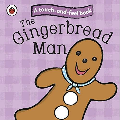 Ladybird - The Gingerbread Man: Ladybird Touch and Feel Fairy Tales (Ladybird Tales) - Preis vom 19.10.2020 04:51:53 h