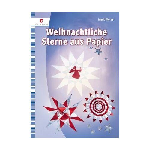 Ingrid Moras - Weihnachtliche Sterne aus Papier - Preis vom 28.02.2021 06:03:40 h