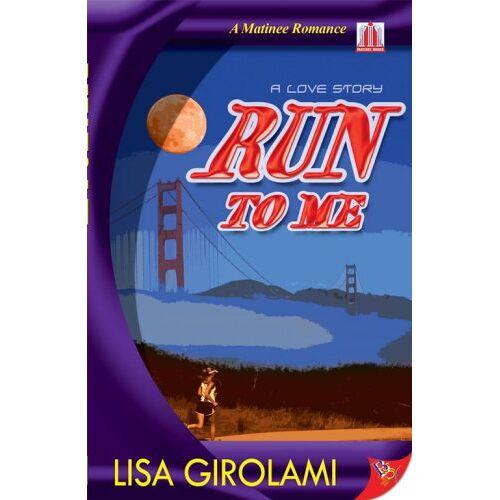 Lisa Girolami - Run to Me - Preis vom 20.01.2021 06:06:08 h