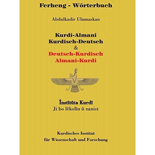 Kurdisches Institut - Wörterbuch Kurdisch-Deutsch / Deutsch-Kurdisch: Ferheng Kurdî-Almanî / Almanî-Kurdî - Preis vom 06.05.2021 04:54:26 h