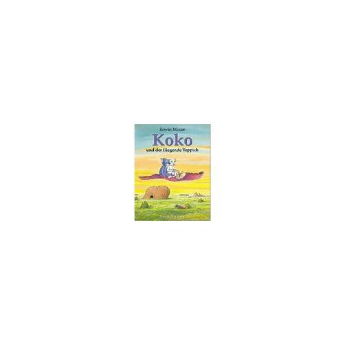 Erwin Moser - Koko und der fliegende Teppich - Preis vom 18.04.2021 04:52:10 h