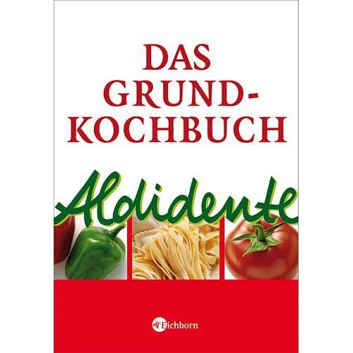 Anne Enderlein - Aldidente Grundkochbuch - Preis vom 20.10.2020 04:55:35 h