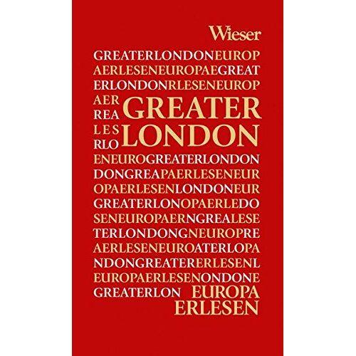 Thomas Kohlwein - Europa Erlesen Greater London - Preis vom 01.03.2021 06:00:22 h