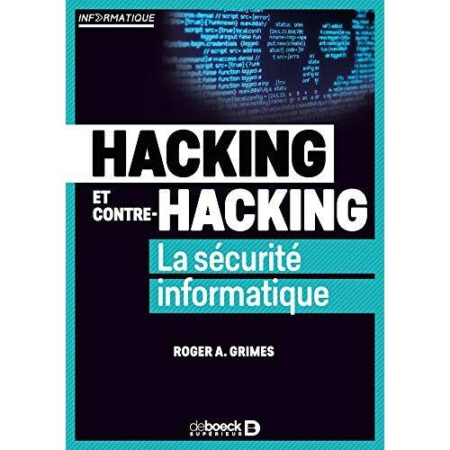 Grimes Roger - Hacking et contre-hacking - La sécurité informatique - Preis vom 28.03.2020 05:56:53 h
