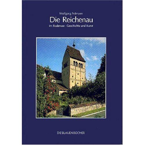 Wolfgang Erdmann - Die Reichenau im Bodensee - Preis vom 11.05.2021 04:49:30 h