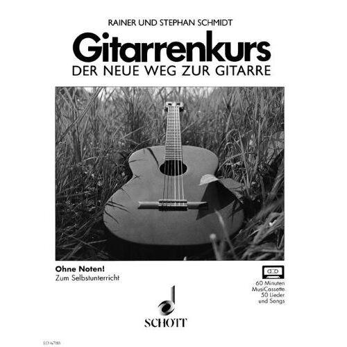 Rainer und Stephan Schmidt - Gitarrenkurs, Der neue Weg zur Gitarre, Ohne Noten zum Selbstunterricht - Preis vom 19.01.2021 06:03:31 h