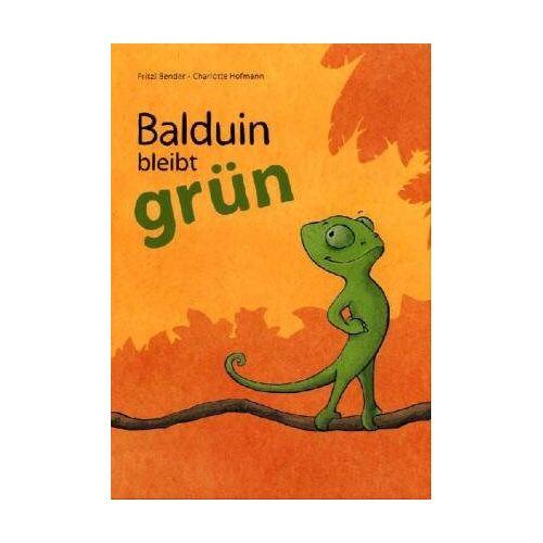 Fritzi Bender - Balduin bleibt grün - Preis vom 22.02.2021 05:57:04 h