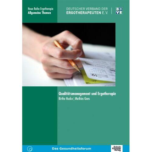 Birthe Hucke - Qualitätsmanagement und Ergotherapie - Preis vom 05.03.2021 05:56:49 h