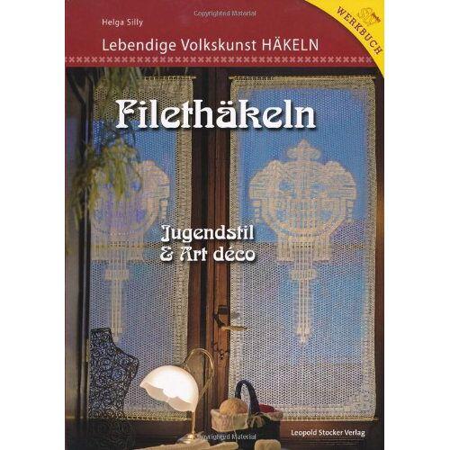 Helga Silly - Filethäkeln - Preis vom 04.09.2020 04:54:27 h