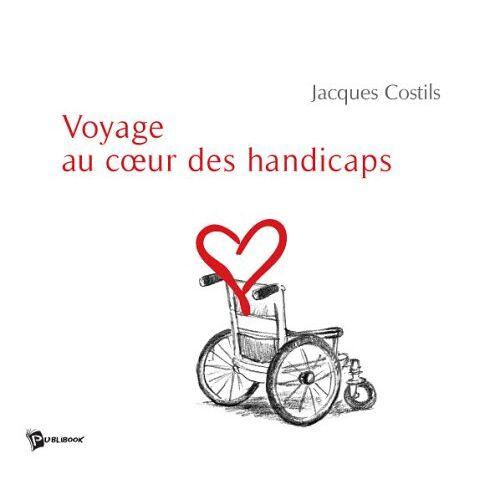 Jacques Costils - Voyage au Coeur des Handicaps - Preis vom 14.05.2021 04:51:20 h