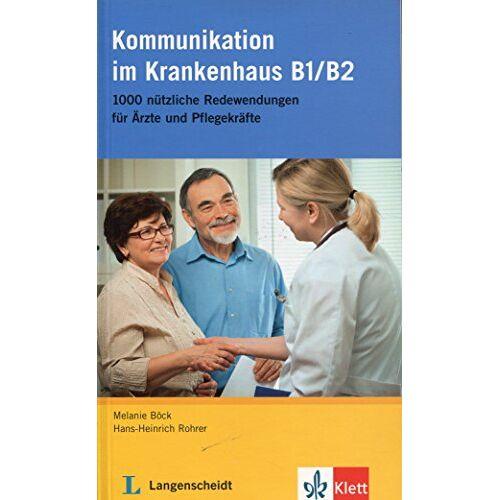 Melanie Böck - Kommunikation im Krankenhaus B1/B2: Buch (Deutsch im Krankenhaus Neu) - Preis vom 28.02.2021 06:03:40 h