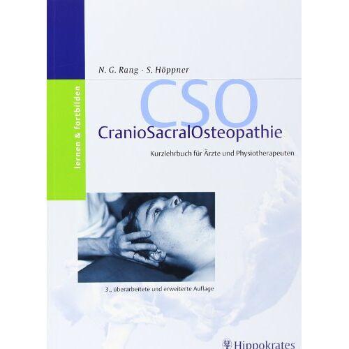 Rang, Norbert G. - CSO. CranioSacralOsteopathie: Kurzlehrbuch für Ärzte und Physiotherapeuten - Preis vom 11.05.2021 04:49:30 h
