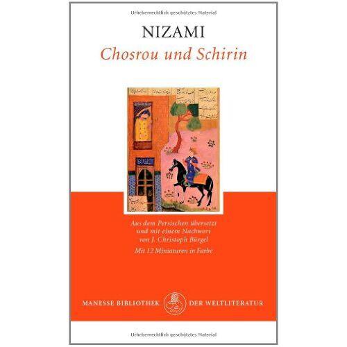 Nizami - Chosrou und Schirin - Preis vom 20.10.2020 04:55:35 h