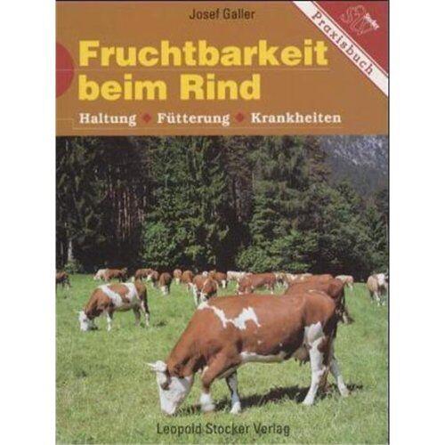 Josef Galler - Fruchtbarkeit beim Rind - Preis vom 05.05.2021 04:54:13 h