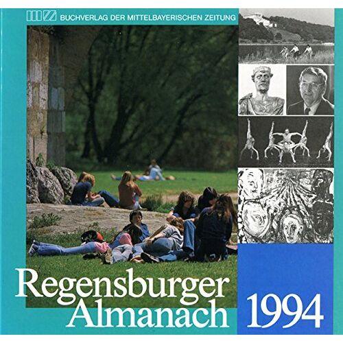 Ernst Emmerig - Regensburger Almanach / Regensburger Almanach 1994 - Preis vom 13.05.2021 04:51:36 h