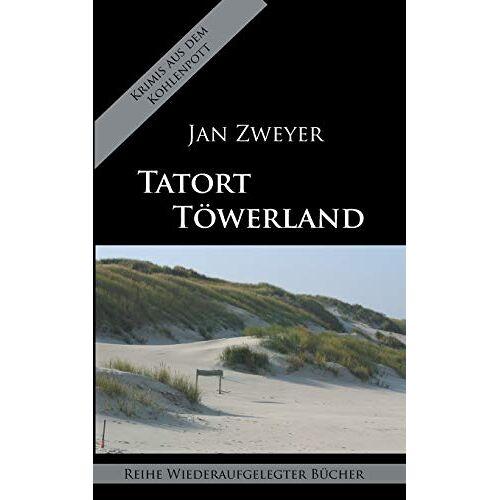 Jan Zweyer - Tatort Töwerland - Preis vom 09.04.2021 04:50:04 h