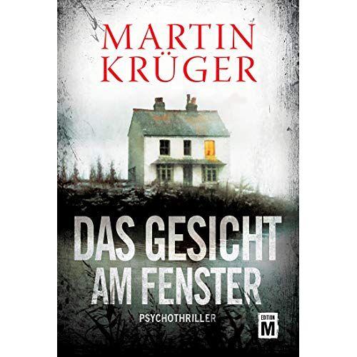 Martin Krüger - Das Gesicht am Fenster - Preis vom 04.09.2020 04:54:27 h