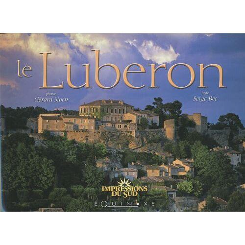 Gérard Sioen - Le Luberon : Edition bilingue français-anglais - Preis vom 16.04.2021 04:54:32 h