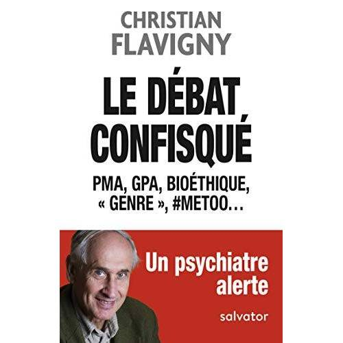 Christian Flavigny - LE DEBAT CONFISQUE - Preis vom 05.03.2021 05:56:49 h