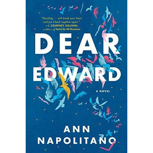 Ann Napolitano - Dear Edward: A Novel - Preis vom 20.10.2020 04:55:35 h