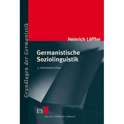 Heinrich Löffler - Germanistische Soziolinguistik - Preis vom 08.05.2021 04:52:27 h