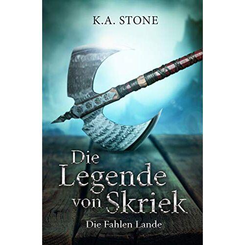 Stone, K. A. - Die Legende von Skriek: Die Fahlen Lande : Teil 3 - Preis vom 09.05.2021 04:52:39 h