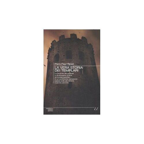 Read, Piers P. - La vera storia dei Templari - Preis vom 14.05.2021 04:51:20 h