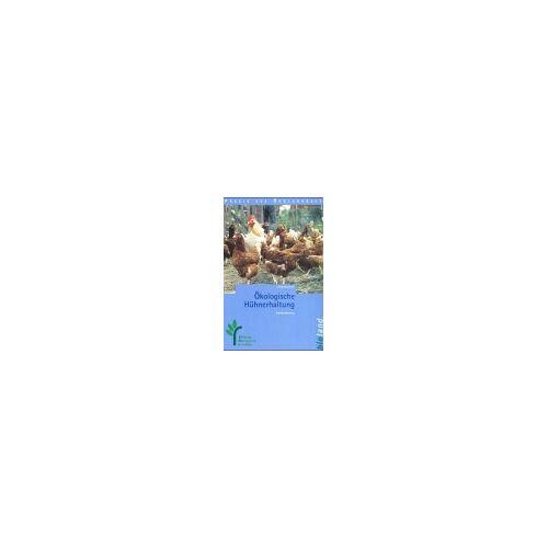 - Ökologische Hühnerhaltung - Preis vom 05.03.2021 05:56:49 h