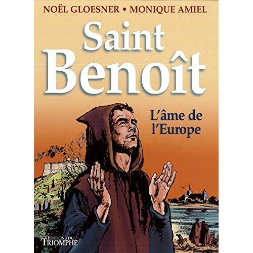 Noël Gloesner - Saint Benoît : L'âme de l'Europe - Preis vom 21.10.2020 04:49:09 h