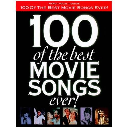 - 100 of the Best Movie Songs Ever!: Arranged for Piano, Voice and Guitar (Pvg) - Preis vom 16.01.2021 06:04:45 h