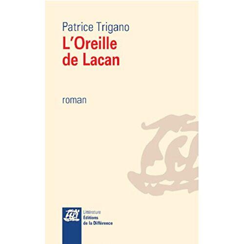 Patrice Trigano - L'oreille de Lacan - Preis vom 04.09.2020 04:54:27 h