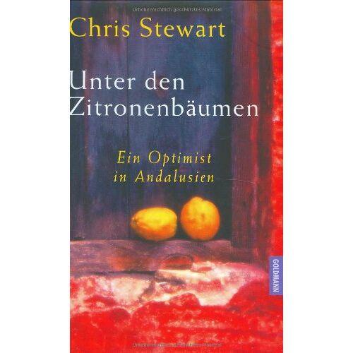 Chris Stewart - Unter den Zitronenbäumen - Preis vom 17.02.2020 06:01:42 h