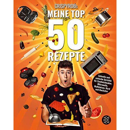 CrispyRob - CrispyRobs Meine Top 50 Rezepte: Schnelle und einfache Gerichte für Sandwichmaker, Mikrowelle, Waffeleisen, Herd und Backofen. - Preis vom 05.09.2020 04:49:05 h